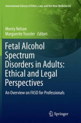 Omslag - Fetal Alcohol Spectrum Disorders in Adults: Ethical and Legal Perspectives