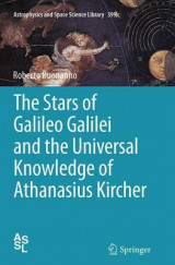 Omslag - The Stars of Galileo Galilei and the Universal Knowledge of Athanasius Kircher