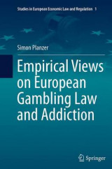 Omslag - Empirical Views on European Gambling Law and Addiction