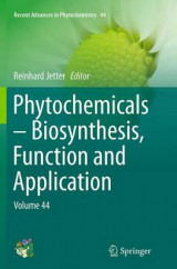 Omslag - Phytochemicals - Biosynthesis, Function and Application: Volume 44