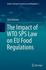 Omslag - The Impact of WTO SPS Law on EU Food Regulations