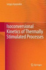 Omslag - Isoconversional Kinetics of Thermally Stimulated Processes