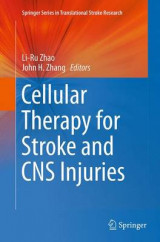 Omslag - Cellular Therapy for Stroke and CNS Injuries