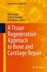 Omslag - A Tissue Regeneration Approach to Bone and Cartilage Repair