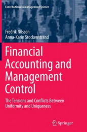 Financial Accounting and Management Control av Fredrik Nilsson og Anna-Karin Stockenstrand (Heftet)