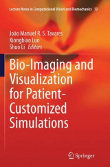 Omslag - Bio-Imaging and Visualization for Patient-Customized Simulations