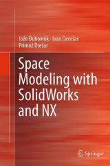 Omslag - Space Modeling with Solidworks and Nx