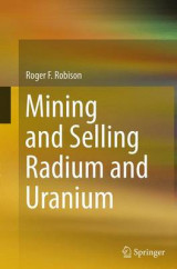Omslag - Mining and Selling Radium and Uranium