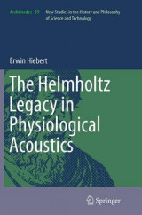 Omslag - The Helmholtz Legacy in Physiological Acoustics