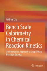 Omslag - Bench Scale Calorimetry in Chemical Reaction Kinetics
