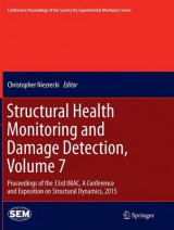 Omslag - Structural Health Monitoring and Damage Detection 2015: Volume 7