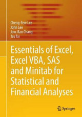 Omslag - Essentials of Excel, Excel VBA, SAS and MINITAB for Statistical and Financial Analyses 2016