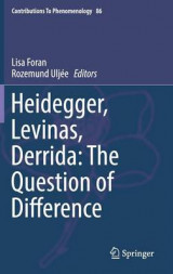 Omslag - Heidegger, Levinas, Derrida : The Question of Difference 2016