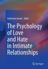 Omslag - The Psychology of Love and Hate in Intimate Relationships 2016