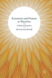 Economics and Finance in Mauritius 2016 av Indranarain Ramlall (Innbundet)