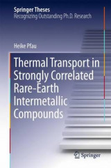 Omslag - Thermal Transport in Strongly Correlated Rare-Earth Intermetallic Compounds 2016