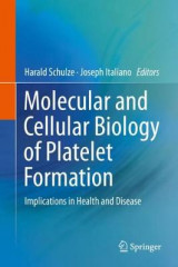 Omslag - Molecular and Cellular Biology of Platelet Formation 2016
