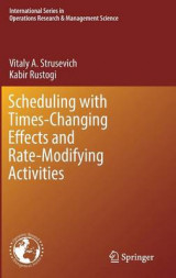 Omslag - Scheduling with Time-Changing Effects and Rate-Modifying Activities 2016