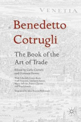 Omslag - Benedetto Cotrugli: The Book of the Art of Trade 2017