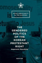 Omslag - The Gendered Politics of the Korean Protestant Right 2016