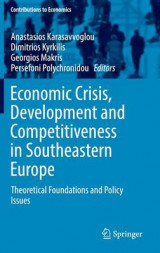 Omslag - Economic Crisis, Development and Competitiveness in Southeastern Europe 2016