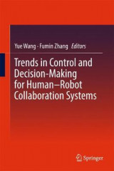 Omslag - Trends in Control and Decision-Making for Human-Robot Collaboration Systems 2017