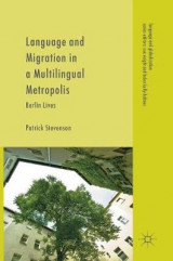 Omslag - Language and Migration in a Multilingual Metropolis 2016