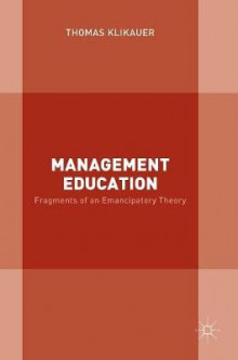 Management Education 2017 av Thomas Klikauer (Innbundet)