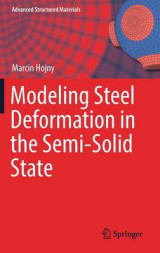 Omslag - Modeling Steel Deformation in the Semi-Solid State 2017