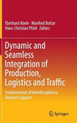 Omslag - Dynamic and Seamless Integration of Production, Logistics and Traffic 2016