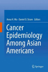 Omslag - Cancer Epidemiology Among Asian Americans 2016