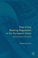 Omslag - Post-Crisis Banking Regulation in the European Union 2016
