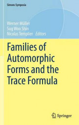 Omslag - Families of Automorphic Forms and the Trace Formula 2016