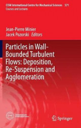 Omslag - Particles in Wall-Bounded Turbulent Flows: Deposition, Re-Suspension and Agglomeration 2017