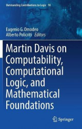 Omslag - Martin Davis on Computability, Computational Logic, and Mathematical Foundations 2017