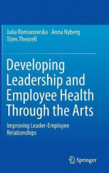 Omslag - Developing Leadership and Employee Health Through the Arts 2017