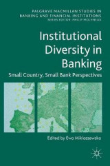 Omslag - The Institutional Diversity in Banking: Small Country, Small Bank Perspectives 2017