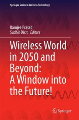 Omslag - Wireless World in 2050 and Beyond: A Window into the Future!