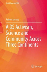 Omslag - AIDS Activism, Science and Community Across Three Continents 2017