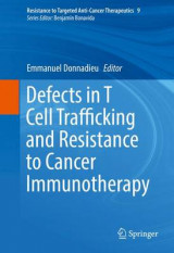 Omslag - Defects in T Cell Trafficking and Resistance to Cancer Immunotherapy