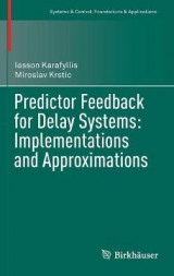 Omslag - Predictor Feedback for Delay Systems: Implementations and Approximations 2017