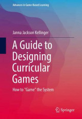 Omslag - A Guide to Designing Curricular Games