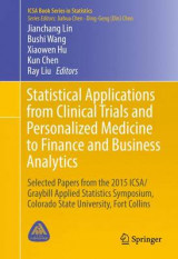Omslag - Statistical Applications from Clinical Trials and Personalized Medicine to Finance and Business Analytics 2016