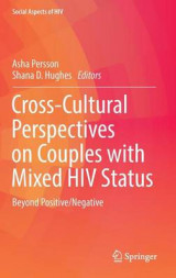 Omslag - Cross-Cultural Perspectives on Couples with Mixed HIV-Status: Beyond Positive/Negative 2017