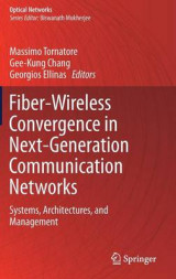 Omslag - Fiber-Wireless Convergence in Next-Generation Communication Networks 2017