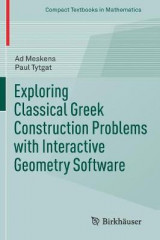 Omslag - Exploring Classical Greek Construction Problems with Interactive Geometry Software 2017