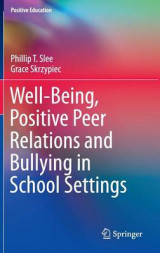 Omslag - Well-Being, Positive Peer Relations and Bullying in School Settings