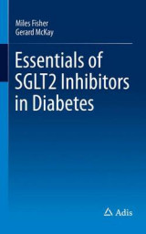 Omslag - Essentials of SGLT2 Inhibitors in Diabetes 2016