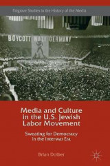 Omslag - Media and Culture in the U.S. Jewish Labor Movement 2016