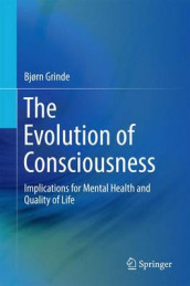 The Evolution of Consciousness av Bjorn Grinde (Innbundet)